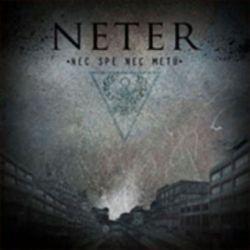 Neter - Nec Spe Nec Metu [CD]