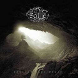 Saille - Irreversible Decay [Digipack CD]
