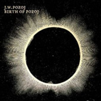 Johann Wolfgang Pozoj - Birth of Pozoj (Textile CD) [Digipack CD]