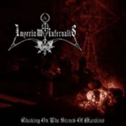 Imperium Infernalis - Choking on the Stench of Mankind [CD]