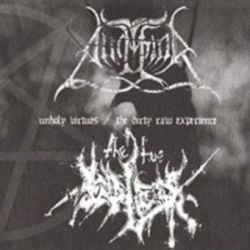 Angmar / The True Endless - Unholy Virtues / The Dirty Raw Experience [CD]