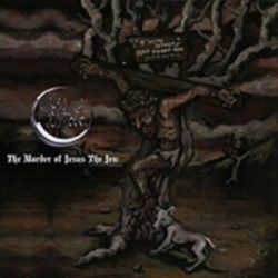 The Meads of Asphodel - The Murder of Jesus the Jew [CD]