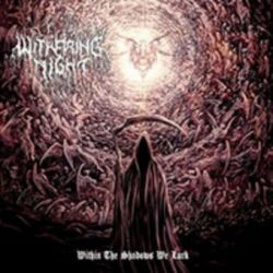 Withering Night - Within the Shadows We Lurk [CD]