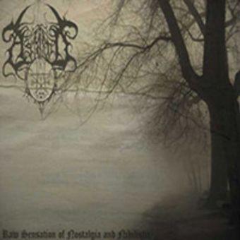 Astarot - Raw Sensation of Nostalgia and Nihilistic [CD]
