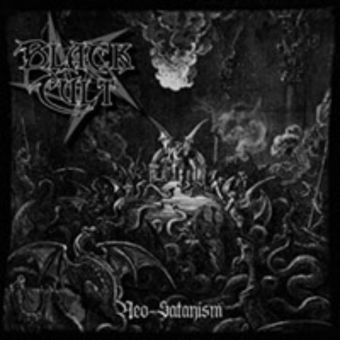 Black Cult - Neo-Satanism [CD]