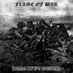 Flame of War - Long Live Death! [CD]