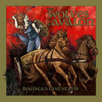 The Wolves of Avalon - Boudicca's Last Stand [CD]