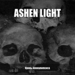 Ashen Light - Blood of Apocalypse (Кровь Апокалипсиса) [Digipack CD]