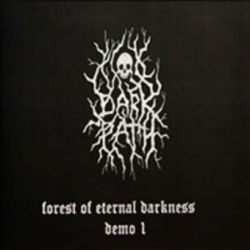 Dark Path - Forest of Eternal Darkness: Demo I [CD-R]