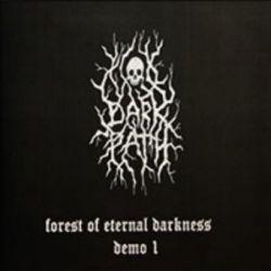 Dark Path - Forest of Eternal Darkness: Demo I [CD-R]