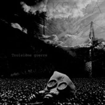 Aksaya - Troisième Guerre [CD-R]