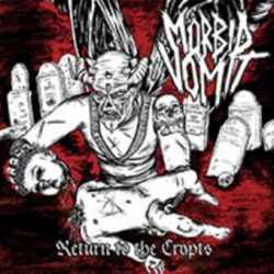 Mörbid Vomit - Return to the Crypts [CD]