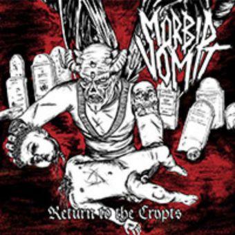 Mörbid Vomit - Return to the Crypts [CD]