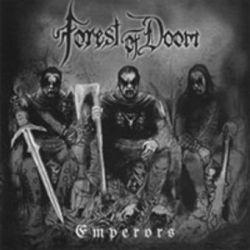 Forest of Doom - Emperors [CD]