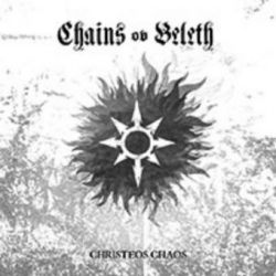 Chains Ov Beleth - Christeos Chaos [CD]