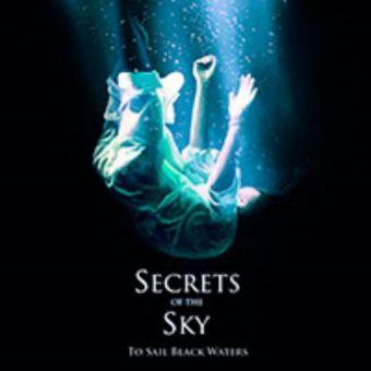 Secrets of the Sky - To Sail Black Waters [Digipack CD]