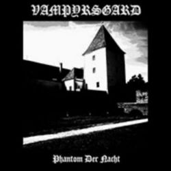 Vampyrsgard - Phantom der Nacht [CD]