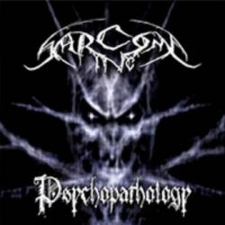 Sarcoma Inc. - Psychopathology [CD]