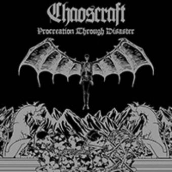 Chaoscraft - Procreation Through Disaster [CD]
