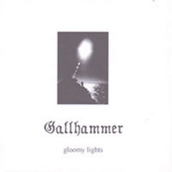 Gallhammer - Gloomy Lights [Digibook CD]
