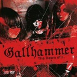 Gallhammer - The Dawn of... [CD + DVD]