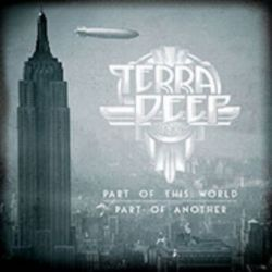 Terra Deep - Part of This World, Part of Another [CD]