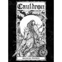 Cauldron - Regnum-Phobos (Die-Hard Edition) [Slipcase A5 Digipack CD]