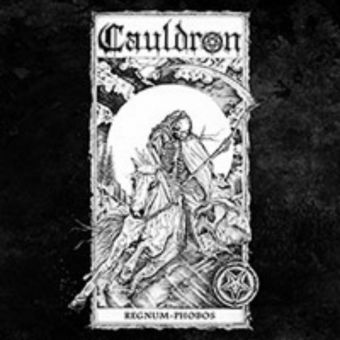 Cauldron - Regnum-Phobos [CD]