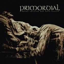 Primordial - Where Greater Men Have Fallen [Digibook CD + DVD]