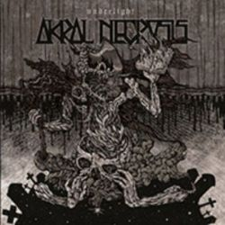 Akral Necrosis - Underlight [CD]