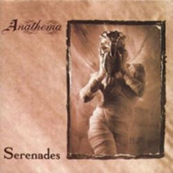Anathema - Serenades [CD]