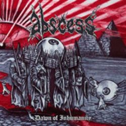 Abscess - Dawn of Inhumanity [Digibook CD]