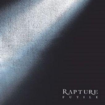 Rapture - Futile [Digifile CD]