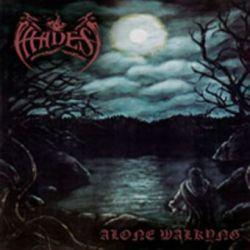 Hades - Alone Walkyng [Digipack MCD]