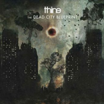 Thine - The Dead City Blueprint [Slipcase CD]