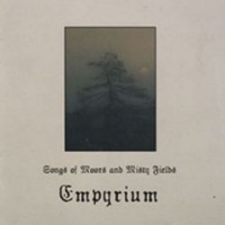 Empyrium - Songs of Moors & Misty Fields [Digipack CD]