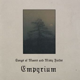 Empyrium - Songs of Moors & Misty Fields [Digipack CD]