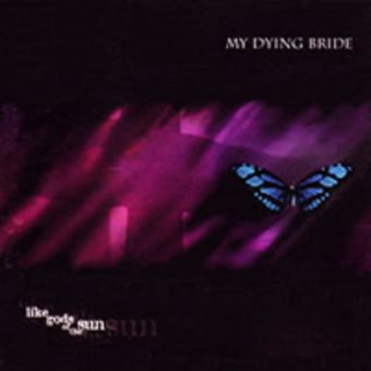 My Dying Bride - Like Gods of the Sun [CD]