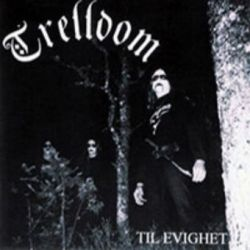 Trelldom - Til evighet... [CD]
