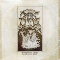 "Darkthrone - Sempiternal Past (The Darkthrone Demos) [Double Gatefold 12"" LP]"