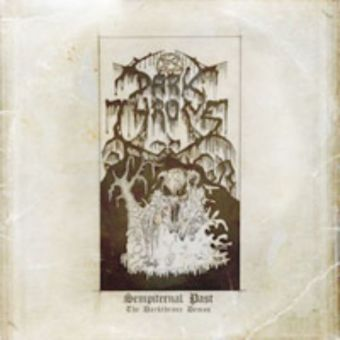 """Darkthrone - Sempiternal Past (The Darkthrone Demos) [Double Gatefold 12"""" LP]"""