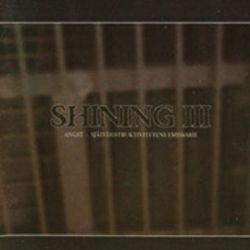 "Shining - III: Angst (Självdestruktivitetens Emissarie) [12"" LP]"