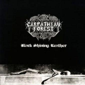 "Carpathian Forest - Black Shining Leather [12"" LP]"