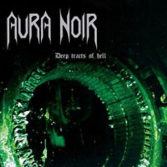 """Aura Noir - Deep Tracts of Hell [12"""" LP]"""