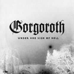 "Gorgoroth - Under the Sign of Hell [12"" Picture LP]"