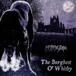 "My Dying Bride - The Barghest o' Whitby [12"" MLP]"