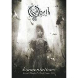 Opeth - Lamentations: Live at Shepherd's Bush Empire 2003 [DVD]