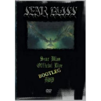 Sear Bliss - Official Live Bootleg DVD [DVD]