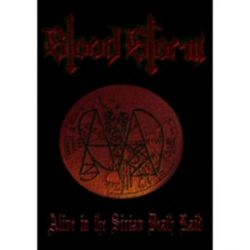 Blood Storm - Alive in the Sirian Death Raid [DVD]