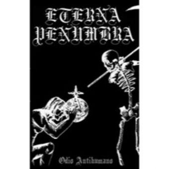 Eterna Penumbra - Odio Antihumano [Pro-Tape EP]